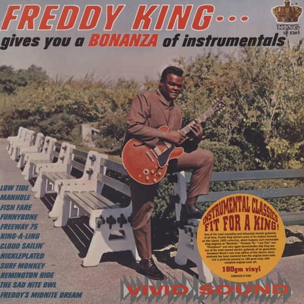 Freddie King Gives You A Bonanza Of...180g