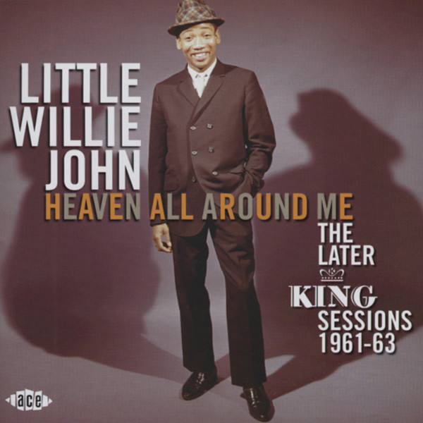 Heaven All Around Me - King Sessions 1961-63