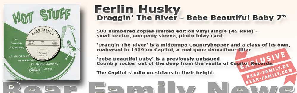 Ferlin Husky Draggin' The River - Bebe Beautiful Baby