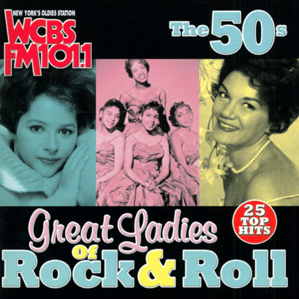 Great Ladies Of Rock & Roll - 50s