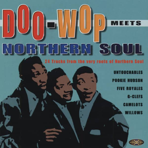 Doo Wop Meets Northern Soul