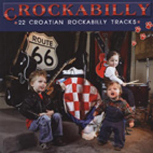 Crockabilly - Croatian Rock & Roll Sampler