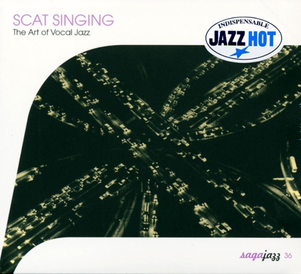 Scat Singing - The Art Of Vocal Jazz
