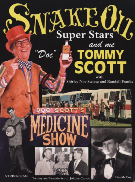 Snake Oil, Superstars And Me - Autobiography
