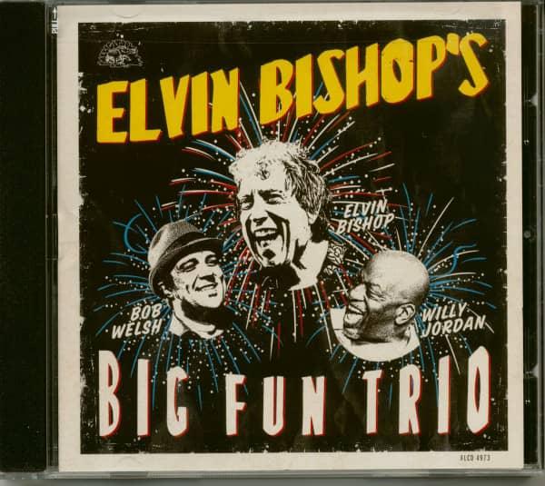 Elvin Bishop's Big Fun Trio (CD)