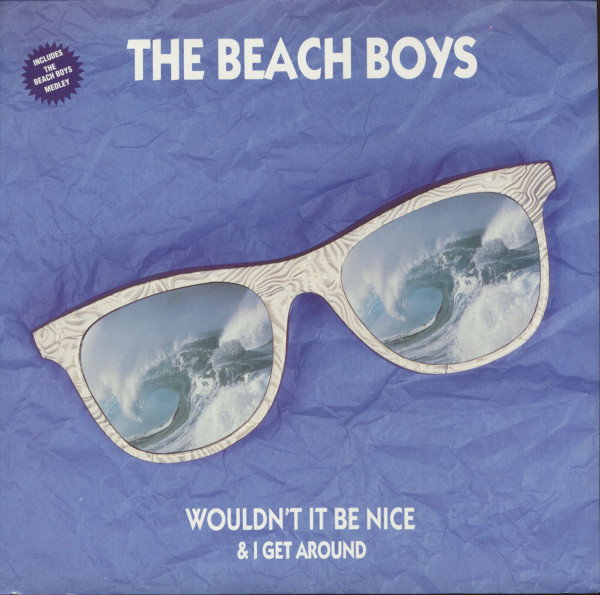 Wouldn't It Be Nice - I Get Around (Maxi, 12inch, 45rpm)