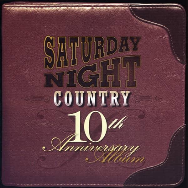 Saturday Night Country - 10th.Anniversary