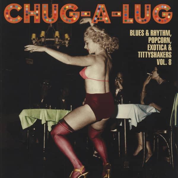 Chug-A-Lug - Exotic Blues & Rhythm Vol.8 (10inch Vinyl LP)