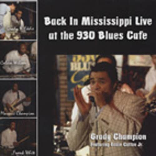 Back In Mississippi Live At The 930 Blues Caf