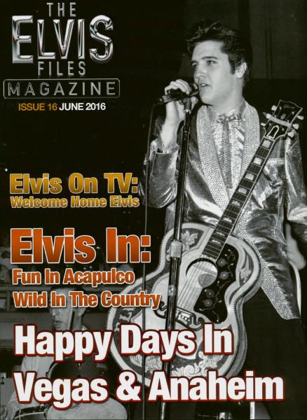 The Elvis Files Magazine #16-June 2016