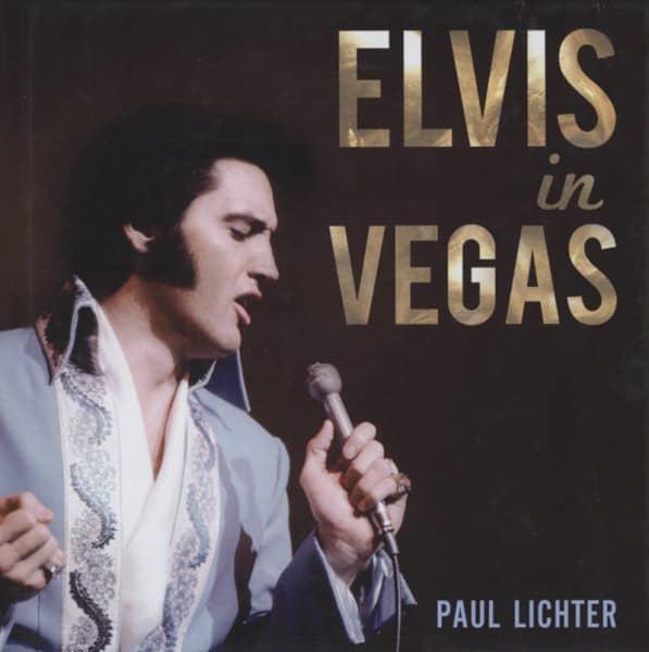 Paul Lichter: Elvis In Vegas