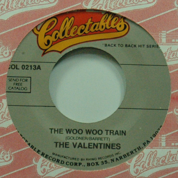 The Woo Woo Train b-w Why 7inch, 45rpm