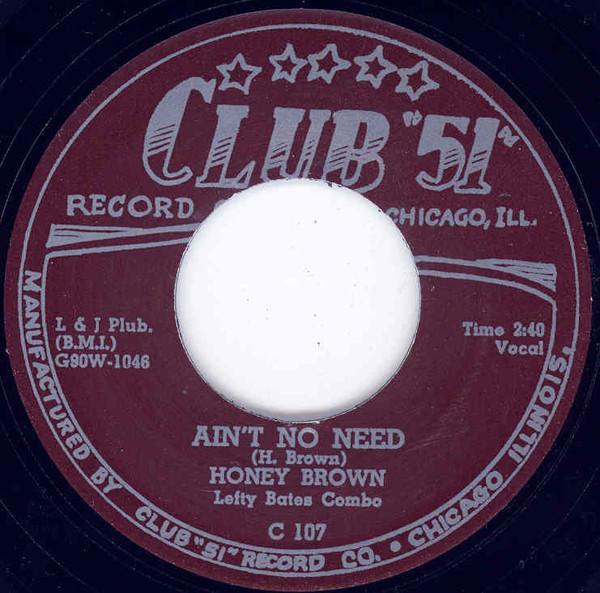 Ain't No Need b-w No Good Daddy (Club 51) 7inch, 45rpm