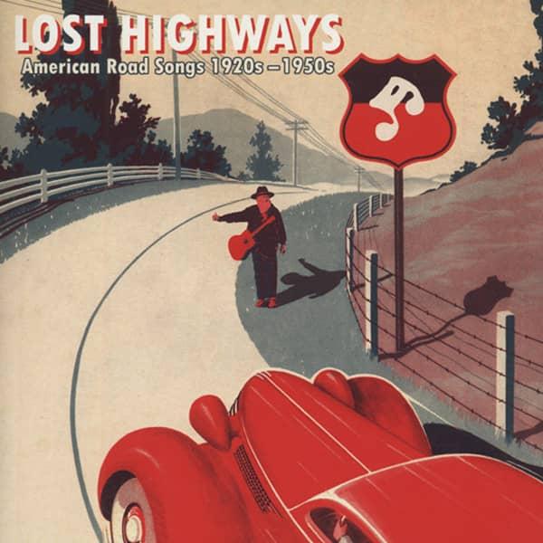 Lost Highway - American Road Songs 1930-50s