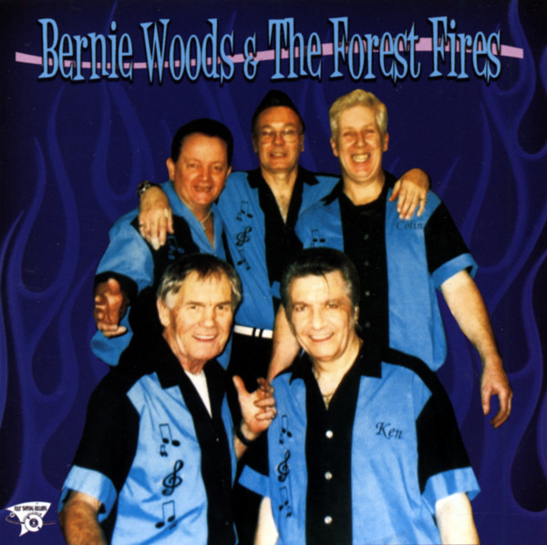 Bernie Woods & The Forest Fires (2014)