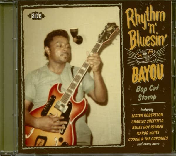 Rhythm 'n' Bluesin' By The Bayou - Bop Cat Stomp (CD) Bayou Series Vol.21