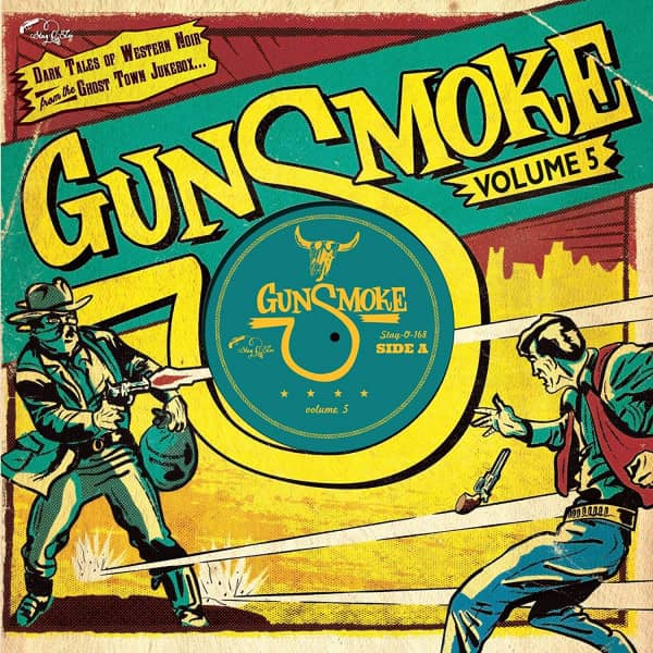 Gunsmoke - Vol. 5 (LP, 10inch, Ltd.)