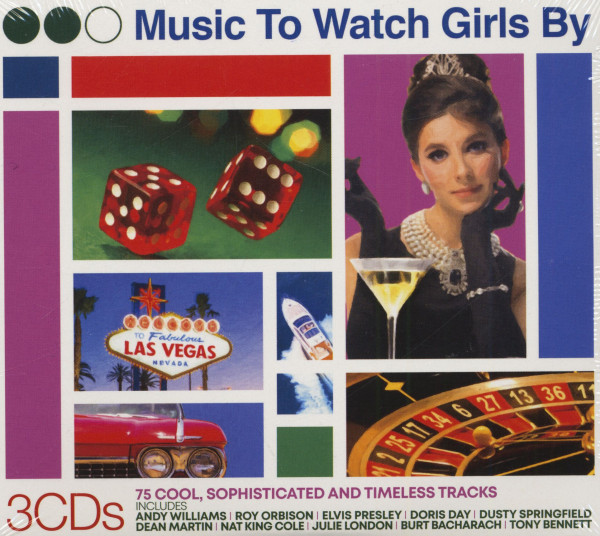Music To Watch Girls By - 75 Cool, Sophisticated And Timeless Tracks (3-CD)