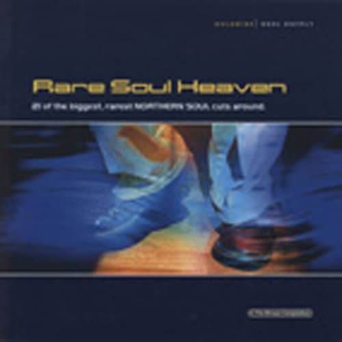 Rare Soul Heaven - 21 Rare Northern Soul Cuts