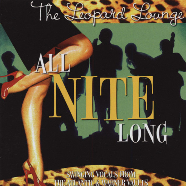 All Nite Long - The Leopard Lounge