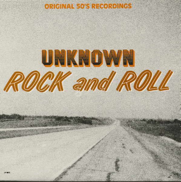 Unknown Rock & Roll (LP)