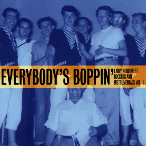 Everybody's Boppin' - Northwest Rockers Vol.1 (CD)