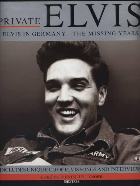Private Elvis - Elvis In Germany - The Missing Years (Book+CD)