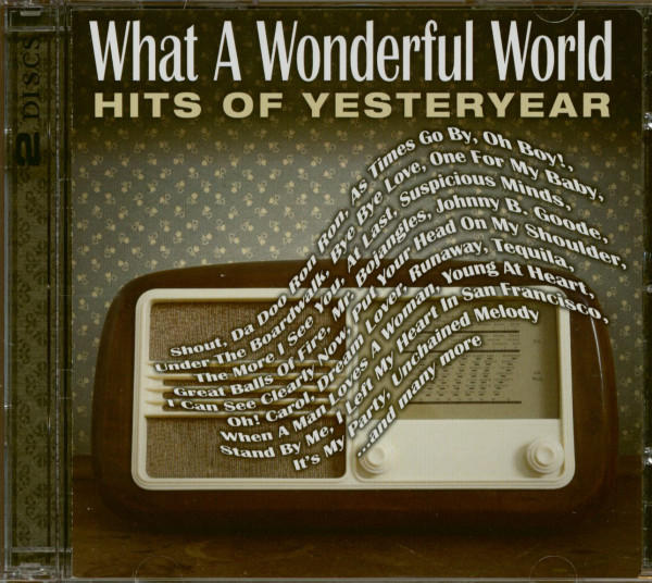 What A Wonderful World - Hits Of Yesteryear (2-CD)