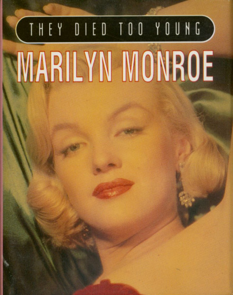 They Died Too Young - Marilyn Monroe by Esther Selsdon