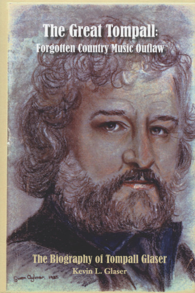 The Great Tompall: Forgotten Country Music Outlaw