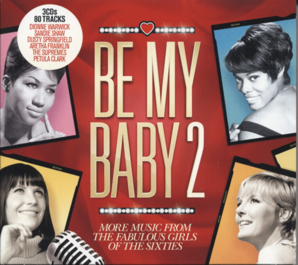 Vol.2, Be My Baby - The Girls Of The 60s(3-CD