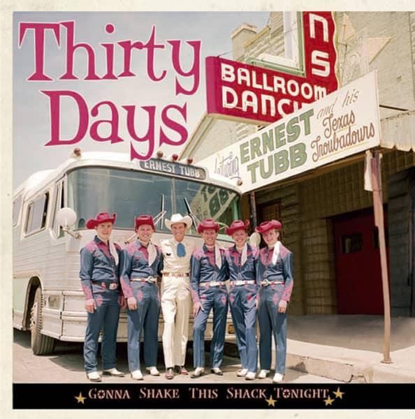 Thirty Days - Gonna Shake This Shack Tonight