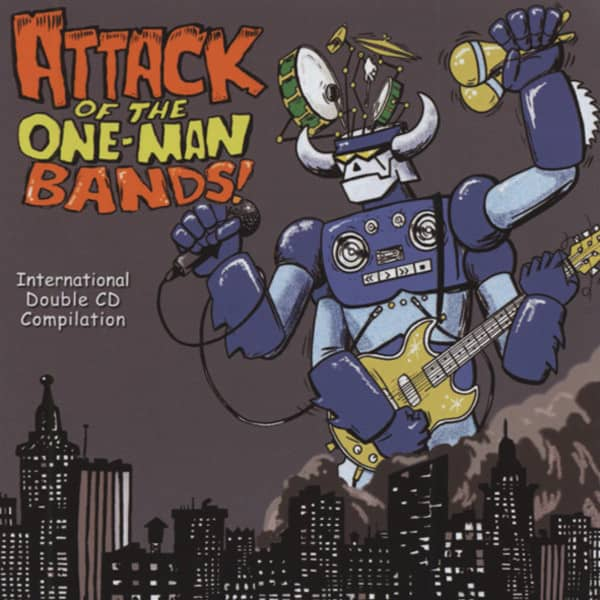 Attack Of The One-Man Bands (2-CD)