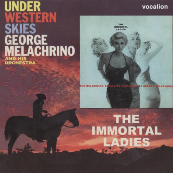 Under Western Skies & The Immortal Ladies