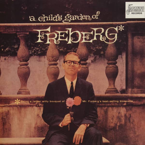 A Child's Garden Of Freberg