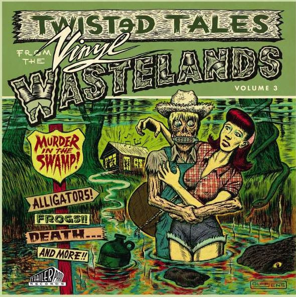 Twisted Tale From The Vinyl Wastelands Vol.3 - Murder In The Swamp! (LP, Ltd.)