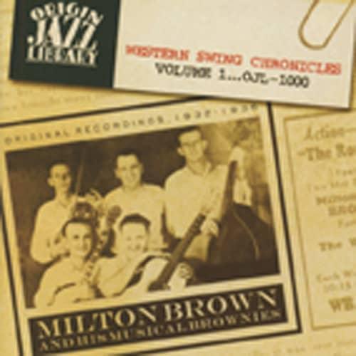Milton Brown & His Musical Brownies 1932-36