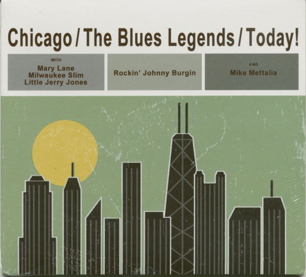 Chicago - The Blues Legends - Today (CD)