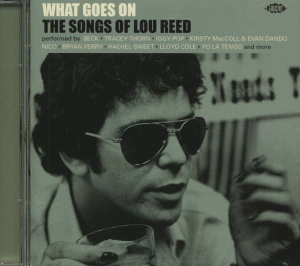 What Goes On - The Songs Of Lou Reed (CD)