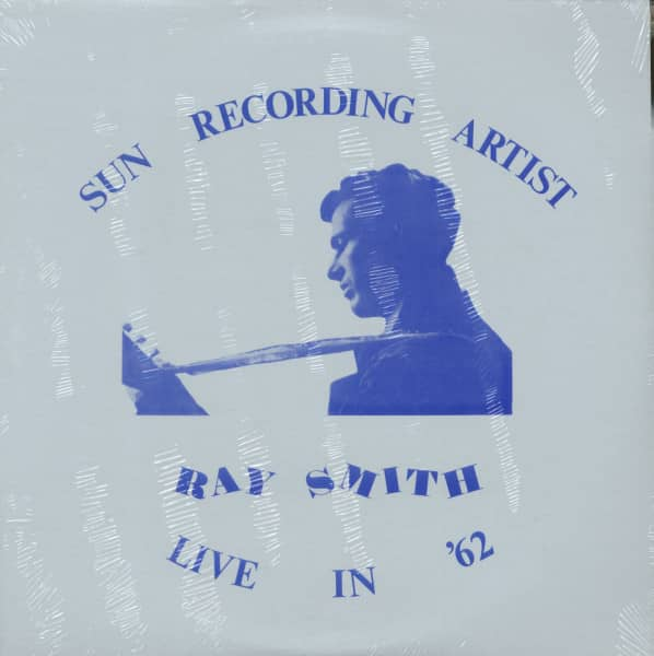 Ray Smith - Live In '62 (LP)