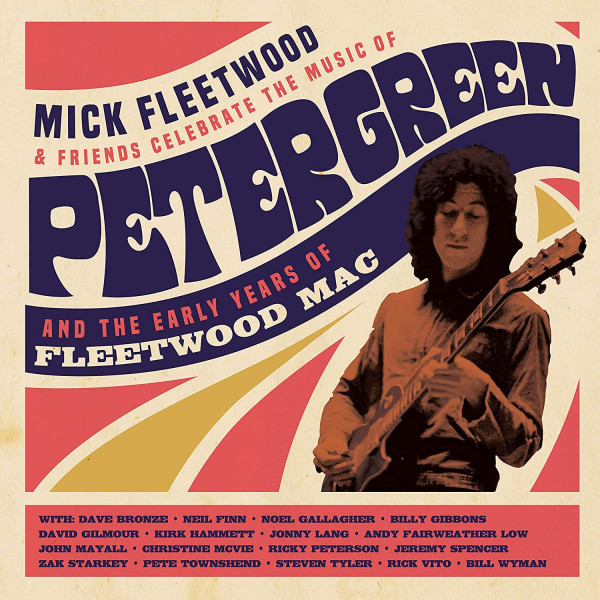 Celebrate The Music Of Peter Green And The Early Years Of Fleetwood Mac (2-CD + 1 Blu-ray)