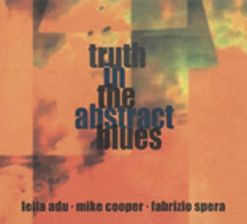 Truth In The Abstract Blues