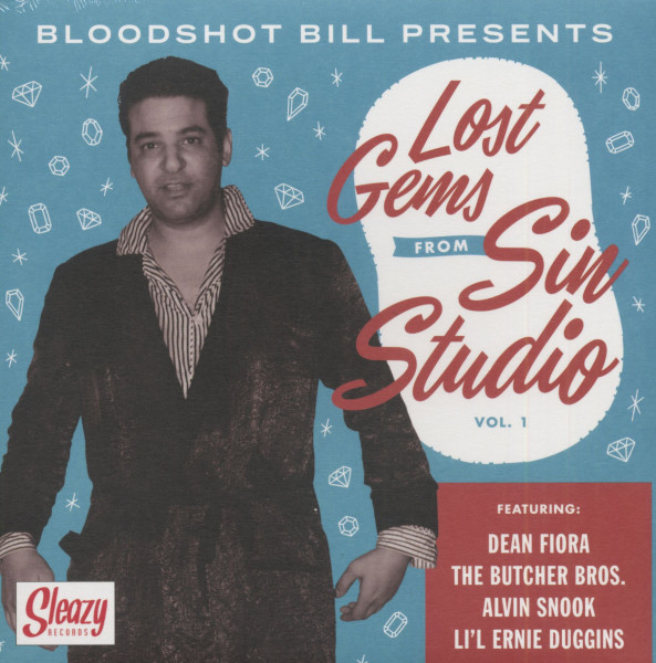 Bloodshot Bill Presents - Lost Gems From Sin Studio Vol.1 (7inch, 45rpm, EP, PS)
