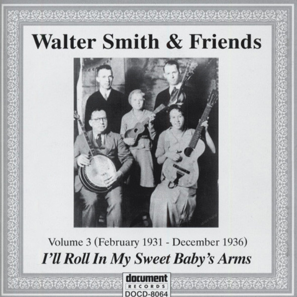 I'll Roll In My Sweet Baby's Arms (1931-36)
