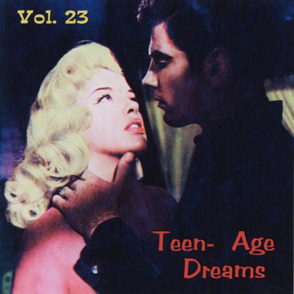 Vol.23, Teen-Age Dreams