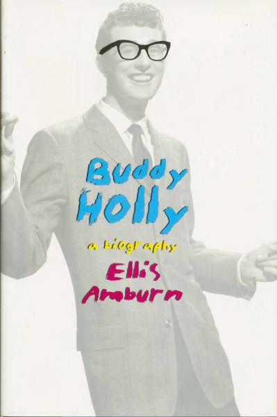 Buddy Holly: A Biography