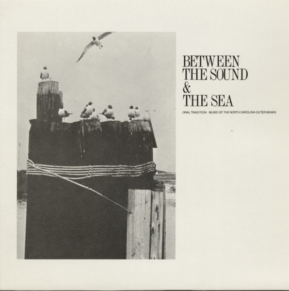 Between The Sound And The Sea - Music Of The North Carolina Outer Banks (LP)