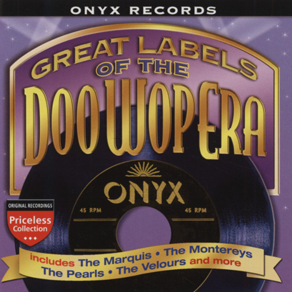 Onyx Records - Labels Of The Doo Wop Era