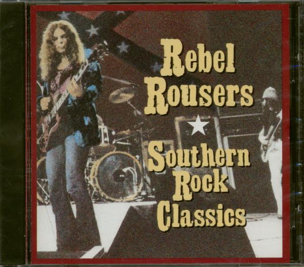 Rebel Rousers - Southern Rock Classics (CD)