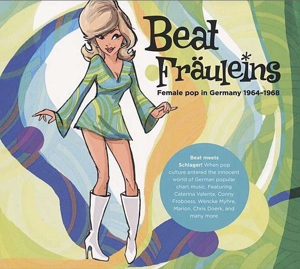Beat Fräuleins - Female Pop In Germany 64-68